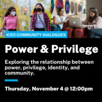 Text: Power & Privilege, Exploring the relationship between power, privilege, identity, and community.