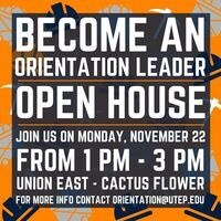 Become An Orientation Leader: Open House