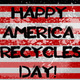 American flag with Happy America Recycles Day