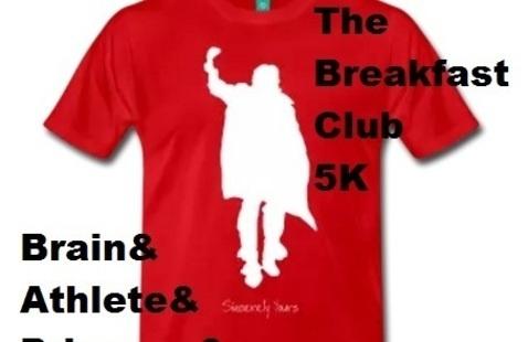 Breakfast Club 5K and Fun Run
