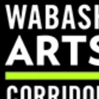 Wabash Arts Corridor (WAC) Crawl