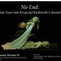 """""""No End: Twenty Years into Krzysztof Kieslowski's Second Life"""""""