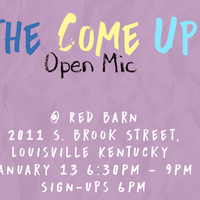 The Come Up: Open Mic