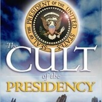 Presidents as the Problem: Reining in the Cult of the American President