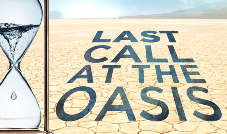 2017 Green Films: Last Call at the Oasis