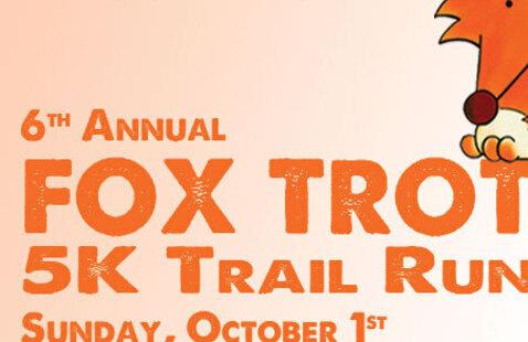 6th Annual Fox Trot 5K Trail Run