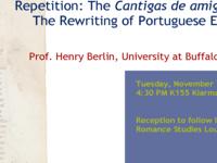 "Henry Berlin, ""Repetition: The Cantigas de amigo and The Rewriting of Portuguese Empire"""