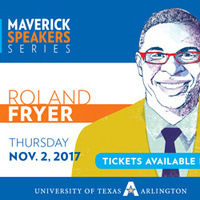 """Maverick Speakers Series: Roland Fryer """"Solutions to Fixing Education in America: No More Excuses"""""""
