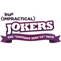 Impractical Jokers 'Santiago Sent Us' Tour