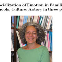 Psychology Colloquium: Socialization of Emotion in Families, Schools, Culture: A story in three parts