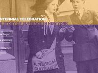 Centennial Celebration: Women's Suffrage in New York State