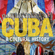 From Ayón to Zombies: A Look at Cuban Culture