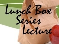 Lunch Box Lecture: Preparing for Fall