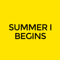 Summer I Classes Begin
