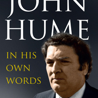 """""""John Hume: His Vision and Legacy for Ireland"""""""
