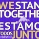 We Stand Together/Estamos Todos Juntos Meeting