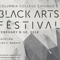 Columbia College Chicago's 2018 Black Arts Festival