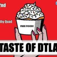 Taste of DTLA (FREE Food!!!)
