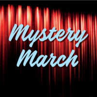#TUNNELVISION presents: Mystery March