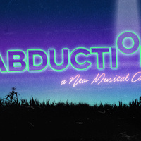 Abduction: The Musical