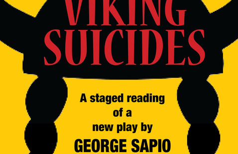"""""""The Viking Suicides"""" by George Sapio: Staged Reading of New Play"""