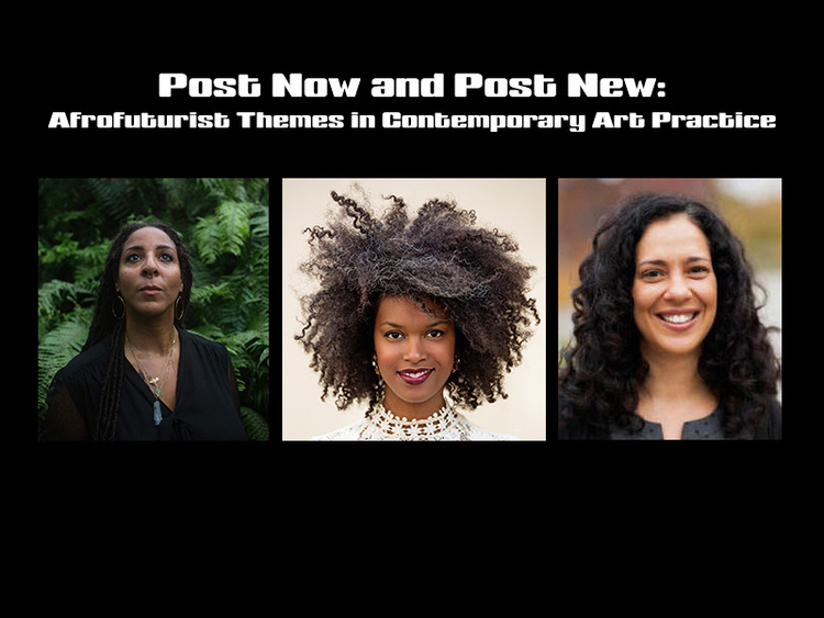 Post Now and Post New: Afrofuturist Themes in Contemporary Art Practice