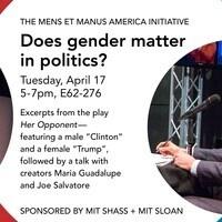 Mens et Manus America: How Does Gender Matter in Politics?