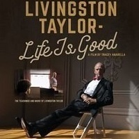 Special Screening: Livingston Taylor - Life is Good