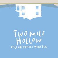 Artists at Play: Two Mile Hollow by Leah Nanako Winkler