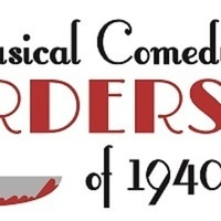 """""""The Musical Comedy Murders of 1940"""" Presented by Rockville Little Theatre"""