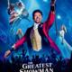 Summer Movie Series: The Greatest Showman