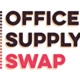 Office Supply Swap