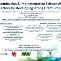2018 Dissemination & Implementation Workshop: Key Factors for Developing Strong Proposals