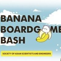 SASE Banana Boardgame Bash