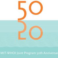 MIT-WHOI Joint Program 50th Anniversary Symposium