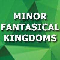 Minor Fantastical Kingdoms