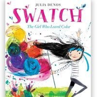 """Children's Story Time: """"Swatch: The Girl Who Loved Color"""""""