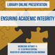 Ensuring Academic Integrity