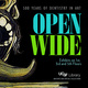 OPEN WIDE EXHIBIT: Opening Reception + Self-Guided Tours