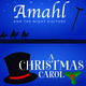 Amahl and the Night Visitors & A Christmas Carol