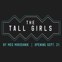 "UGA Theatre presents: ""The Tall Girls"""