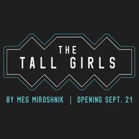 "UGA Theatre presents: ""The Tall Girls"""