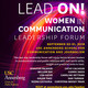 Lead On! Women in Communication Leadership Forum