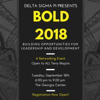 UGA Delta Sigma Pi Presents: BOLD 2018