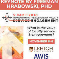 Summit on Transforming the Culture of Faculty Service and Engagement, Nov. 6-8, 2018