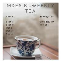MDES Bi-Weekly Tea