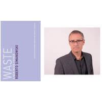 authors@MIT: Roberto Simanowski, Waste A New Media Primer