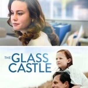 """The Glass Castle""  film screening - Tuesdays at the Gish fall film series"