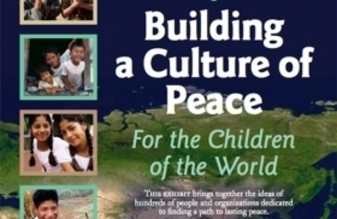 """""""Building a Culture of Peace for the Children of the World"""" Exhibition"""
