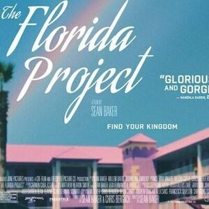 """""""The Florida Project""""  film screening - Tuesdays at the Gish fall film series"""